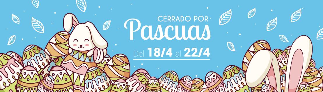 Cerrado por vacaciones de Pascua del 18 al 22 de abril